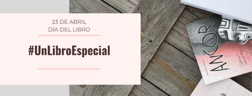 #UnLibroEspecial para celebrar el #DíadelLibro
